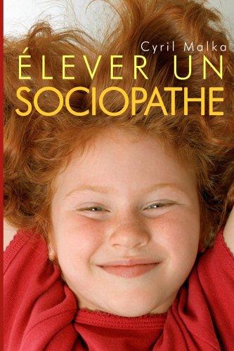Elever un sociopathe