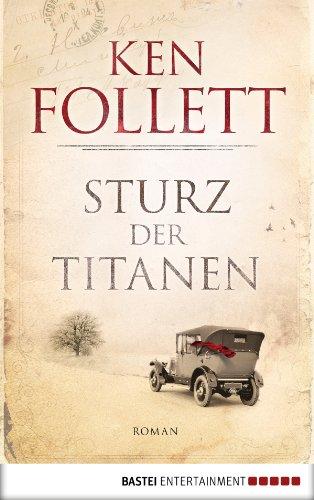 Buchseite und Rezensionen zu 'Sturz der Titanen' von Ken Follett