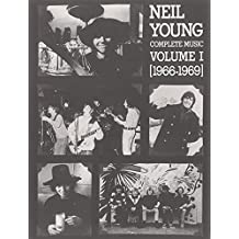 Neil Young: Complete Music (1966-1969)