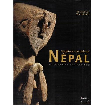 Sculptures de Bois au Népal. Bouffons et protecteurs