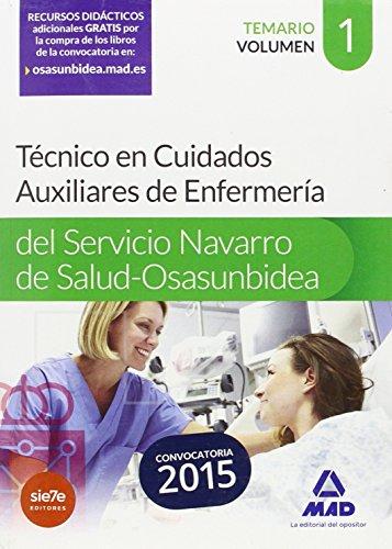 Técnico en Cuidados Auxiliares de Enfermería del Servicio Navarro de Salud-Osasunbidea. Temario. Volumen I: 1 (Osasunbidea 2015)