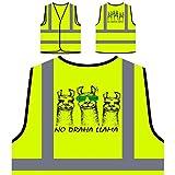 Kein Draha Lama Lustig Sei cool Personalisierte High Visibility Gelbe Sicherheitsjacke Weste v915v