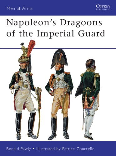 Napoleon's Dragoons of the Imperial Guard (Men-at-Arms Book 480) (English Edition)