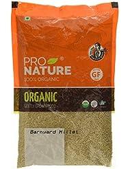Pro Nature 100% Organic Barnyard Millet, 500g