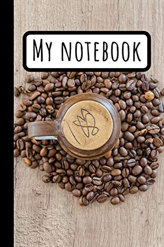 My Notebook: Cooffe Journal (6