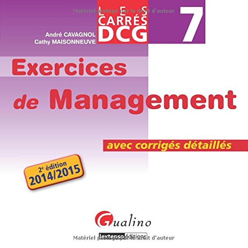 DCG 7 Exercices de management : Avec corrigs dtaills