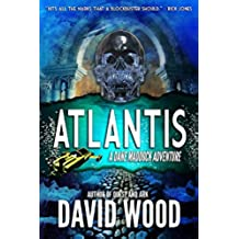 Atlantis: A Dane Maddock Adventure (Dane Maddock Adventures Book 6) (English Edition)