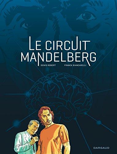 Circuit Mandelberg (Le) - tome 0 - Circuit Mandelberg (Le)