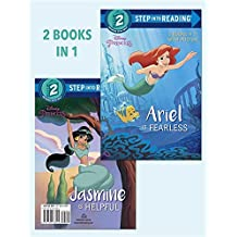 Ariel Is Fearless/Jasmine Is Helpful (Disney Princess) (Step Into Reading)