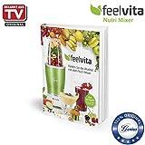 Genius Feelvita Rezeptbuch | Smoothie & Shakes | Gesundheit & Vitalität | Mixen | Kochen | Backen | Zubereiten | Ernäh
