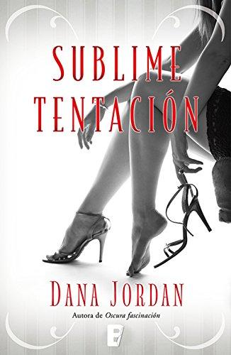 Sublime tentación (Barrymore 2) por Dana Jordan
