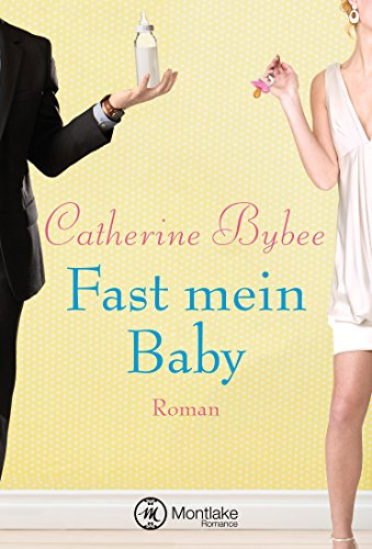 Fast mein Baby (Not Quite Serie 2)
