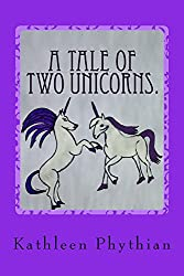 A Tale of Two Unicorns.: Jessica and Harry. (Life on Belles Haven Book 3)