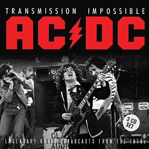Preisvergleich Produktbild AC/DC Transmission Impossible (3 X CD SET) Melbourne '74, San Fran '77, Nashville '78 + Bonus TV Cuts by Ac/Dc