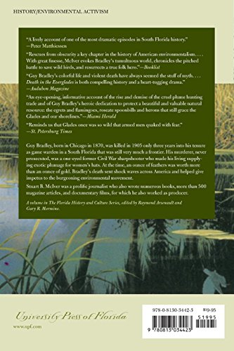 Death in the Everglades: The Murder of Guy Bradley, America's First Martyr to Environmentalism (Florida History and Culture (Paperback))