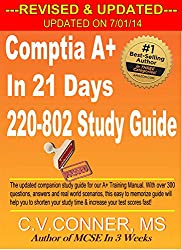 CompTIA A+ In 21 Days 220-802 Study Guide - Revised & Updated (CompTIA A+ In 21 Days Series Book 3)