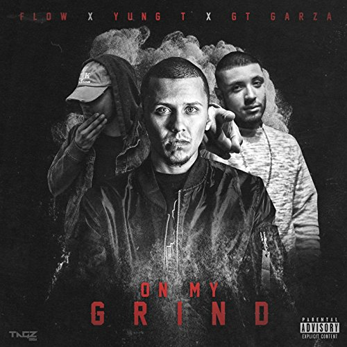 On My Grind (feat. Gt Garza) [Explicit]