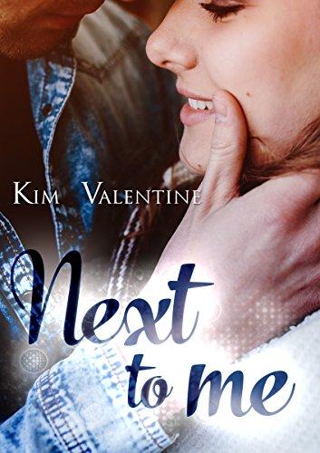 Next to me von [Valentine, Kim]