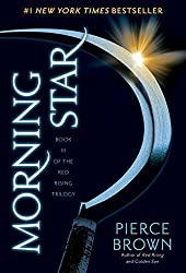 Morning Star: Book III of The Red Rising Trilogy by Pierce Brown (2016-02-09)