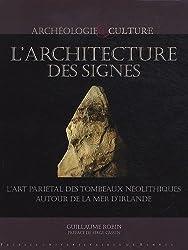 L'architecture des signes : L'art pariétal des tombeaux néolithiques autout de la mer d'Irlande