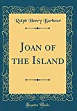 Joan of the Island (Classic Reprint)