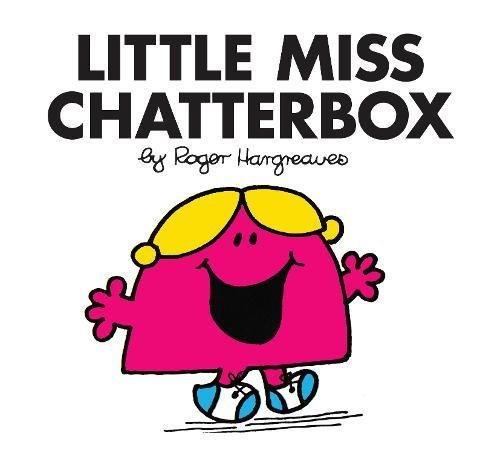 Little Miss Chatterbox (Little Miss Classic Library, Band ()