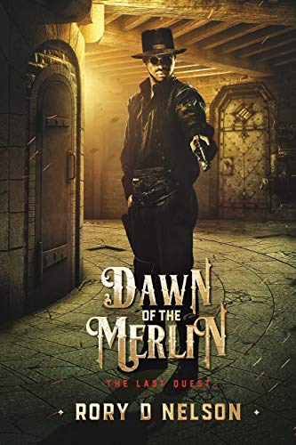 Dawn of the Merlin: The Final Quest (The Brotherhood of Merlin, Band 1)