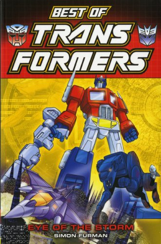 Best of Transformers. Eye of the storm
