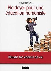 Plaidoyer pour une éducation humaniste