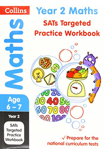 Year 2 Maths SATs Targeted Practice Workbook (Collins KS1 Revision and Practice - for the 2017 tests)