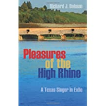 Pleasures of the High Rhine: A Texas Singer in Exile