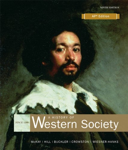 A History of Western Society: Since 1300; Advanced Placement Edition