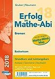 Erfolg im Mathe-Abi 2018 Basiswissen Bremen: mit der Original Mathe-Mind-Map