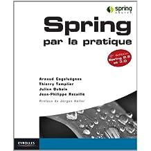 Spring par la Pratique Spring 2.5 et 3.0