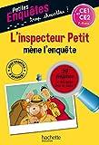 L'inspecteur petit mène l'enquête : CE1 et CE2