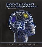 Handbook of Functional Neuroimaging of Cognition (Cognitive Neuroscience)