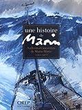Telecharger Livres Une histoire de marin archives et souvenirs de Marin Marie 1901 1987 (PDF,EPUB,MOBI) gratuits en Francaise