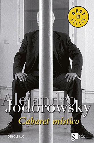 Descargar Libro Cabaret místico (BEST SELLER) de Alejandro Jodorowsky