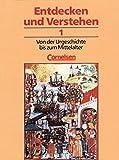 Entdecken und verstehen - Allgemeine dreibändige Ausgabe: Entdecken und Verstehen, Geschichtsbuch, Allgemeine Ausgabe (3 Bde.), Bd.1, Von der Urgeschichte bis zum Mittelalter