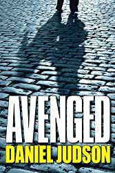 Avenged by Daniel Judson (2014-04-01)