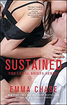 Sustained (The Legal Briefs Series Book 2) by [Chase, Emma]