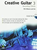 Creative Guitar 3: Recording Effects [With CD]