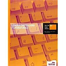 Lengua Castellana y Literatura 2 Bachillerato - 9788498049886