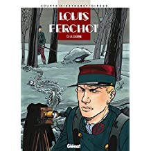 Louis Ferchot - Tome 03 : La Caserne