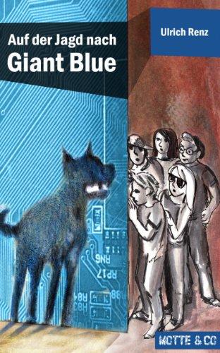motte-und-co-band-2-auf-der-jagd-nach-giant-blue
