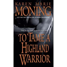 To Tame a Highland Warrior (Highlander Book 2)