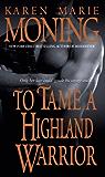 To Tame a Highland Warrior (Highlander Book 2)