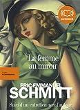La Femme au miroir: Livre audio 2CD MP3 - Suivi d'un entretien avec l'auteur
