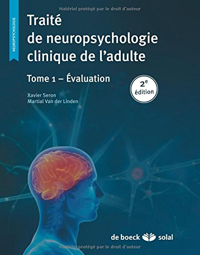 Trait de neuropsychologie clinique tome 1