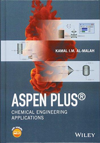 Aspen Plus por Kamal I. M. Al Malah